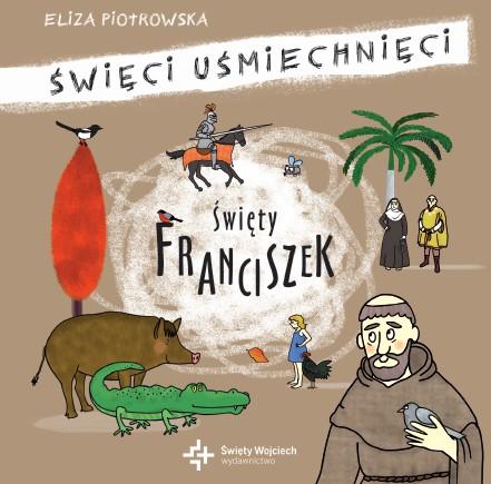 Eliza Piotrowska,  Święty Franciszek